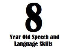 8 Year Old Speech and Language Skills Speech Therapy Activities, Speech Language Pathology, Language Activities, Speech And Language, Kid Activities, Communication Development, Language Development, Child Development, Speech Delay