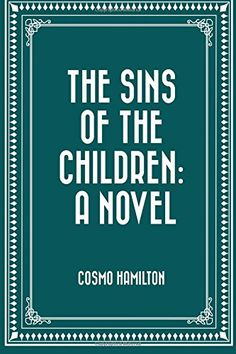 The Sins of the Children A Novel >>> Read more reviews of the product by visiting the link on the image.