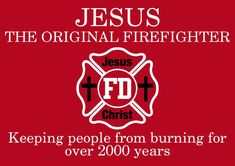 Firefighter Window Decal - Jesus Christ Original Firefighter - Various Sizes…