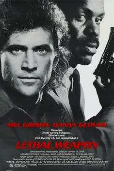 """Lethal Weapon"" (1987), Director: Richard Donner, Stars: Mel Gibson, Danny Glover, Gary Busey"