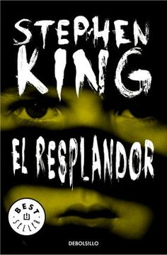 El Resplandor / Stephen King. Abril 2016 (Libro 8) ****