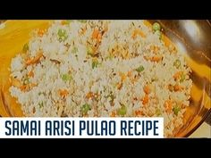 Samai Arisi Pulao Recipe   Idhu Namma Neram   Cooking Tips - YouTube