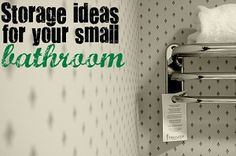 Surprise Storage Ideas for Small Spaces Part 5: Bathroom