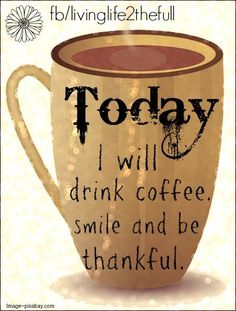 CoffeeLovers - What are you thankful for today? #coffee