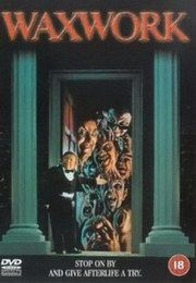 Waxwork - 80's Horror Movies