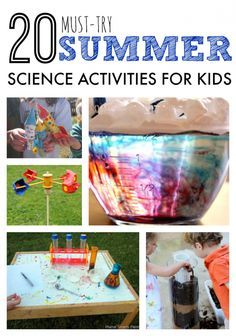 20 Must Try Summer Science Activities for Kids   Weather, Physics, Chemistry, and so much more! Perfect for summer camp or summer boredom busters