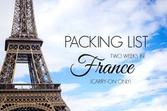 Packing List | Carry-On Guide For Two Weeks In France