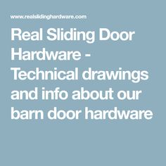 Real Sliding Door Hardware - Technical drawings and info about our barn door hardware