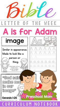 A is for Adam Bible Letter of the Week Curriculum!  Scripture Memory, Character of God, Bible Vocabulary, and tons of Letter A learning!  One Bible theme each week, print ready, low prep preschool curriculum.