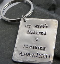 hand stamped aluminum keychain  my wife's husband by TaylordMetals, $17.00
