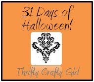 Thrifty Crafty Girl: 31 Days of Halloween! Scroll to bottom for 31 days of fun!