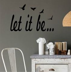 Let It Be Version 2 the Beatles Quote Sticker Wall Decal Nursery Art Sticker