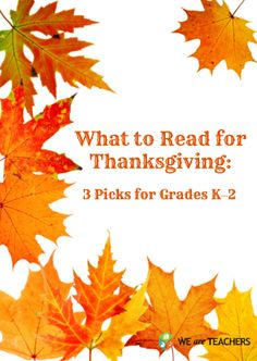 What to Read for Thanksgiving: 3 Picks for Grades K–2