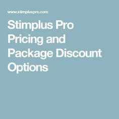 Stimplus Pro Pricing and Package Discount Options