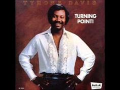 Tyrone Davis - Turning Point Music Songs, Good Music, Tyrone Davis, Old School Music, Cover Band, Popular Music, Music Albums, Music Lovers, Musica