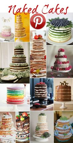 Naked Cakes - if done well, this could make some awesome wedding cakes, especially with buttercream flowers