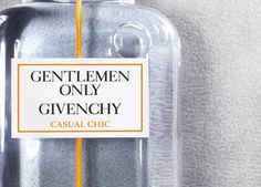 Gentlemen Only Casual Chic - Givenchy