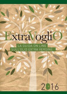 Guida extravoglio 2016  Guida Extravoglio, la guida on line sull'olio extravergine.