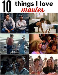 10 movies I love