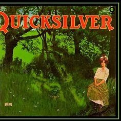 """Shady Grove"" (1969, Capitol) by Quicksilver Messenger Service.  Their third LP."