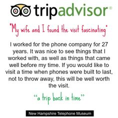 The New Hampshire Telephone Museum is located in Warner, NH and it's a great little town to spend some time. There are a few restaurants, a great book store and other museums to see.
