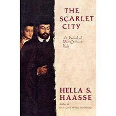 In The Scarlet City, Hella Haasse takes us to 16th-century Italy, which is torn by savage violence of war and sinister intrigues for powe...