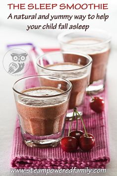 The Sleep Smoothie - The natural, healty and yummy way to help your child asleep