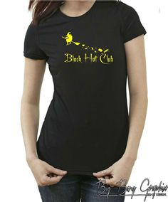 Funny Black Hat Club T-Shirt Halloween Witch On Magic Broom Ladies Tee Wicca Xxx