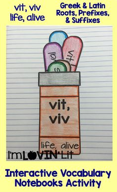 Vit, Viv - Life, Alive; Greek and Latin Roots, Prefixes and Suffixes Foldables; Greek and Latin Roots Interactive Notebook Activity by Lovin' Lit
