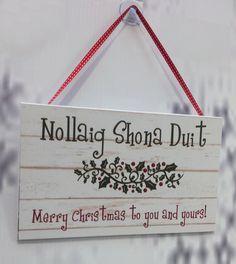 Irish Merry Christmas Sign Decoration by KBCdesignandprint on Etsy, £5.00