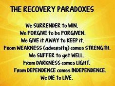 Recovery Paradoxes! #recovery #paradoxes #quotes #recoveryquotes