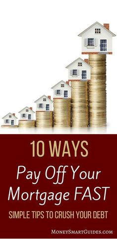 10 Ways To Pay Off Your Mortgage Fast Do you want to pay off your mortgage early? Learn 10 tips and tricks to payoff your mortgage faster than you thought possible. Click through to read the post! Paying Off Mortgage Faster, Pay Off Mortgage Early, Mortgage Humor, Mortgage Tips, Mortgage Rates, Mortgage Companies, Mortgage Amortization, Mortgage Payment Calculator, Home