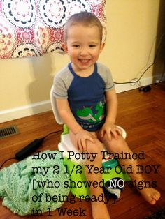How to Potty Train a BOY with ZERO readiness signs in 1 Week.  It can be done!!  This is how I did it! Potty training doesn't have to take forever or be awful!