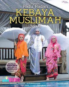 INSPIRASI PADU PADAN KEBAYA MUSLIMAH | http://garisbuku.com/shop/inspirasi-padu-padan-kebaya-muslimah/  |  Toko Buku Online GarisBuku.com  |  021.9415.1164  -  0813.1020.3084