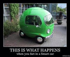 """:-D LOL! ~  """"This is what happens when you fart in a smart car!"""" #jokes"""