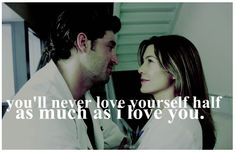 You'll never love yourself half as much as i love you >3>3