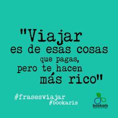 #Viaja y serás más #rico