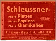 Original-Werbung/ Anzeige 1917 -  SCHLEUSSNER PHOTO - PLATTEN / FRANKFURT  - ca. 180 x 120 mm