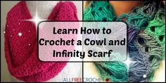 Learn How to Crochet a Cowl and Infinity Scarf
