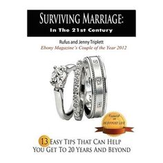 Surviving Marriage in the Century : 13 Easy Tips That Can Help You Get to 20 Years and Beyond