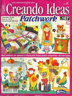 Album Archive - 210 Creando ideias Patchwork n. Quilting Tips, Quilting Projects, Book Crafts, Paper Crafts, Craft Books, Baby Applique, Japanese Patchwork, Sewing Magazines, How To Make Purses