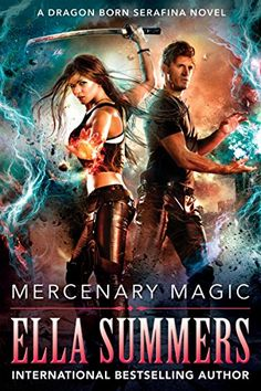 Mercenary Magic (Dragon Born Serafina Book 1) by Ella Sum... https://www.amazon.com/dp/B01676FS5C/ref=cm_sw_r_pi_dp_x_7EExybB2KZA97