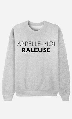 Sweat Femme Appelle-Moi Râleuse - Wooop.fr