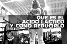 El ácido láctico provoca acidez en la sangre, y es un combustible, no un desecho. Es necesario que aprendas a controlarlo para poder rendir mucho más