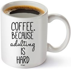 Adulting is Hard funny mug! Plus HUGE list of fun Graduation Gift Ideas!