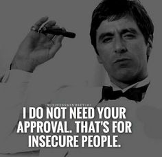 That's for insecure people. --- Love yourself and believe in yourself: That's loving God and believing in Him. Once you realize your true worth, you have everything you need. Strong Quotes, Wise Quotes, Success Quotes, Great Quotes, Positive Quotes, Motivational Quotes, Funny Quotes, Inspirational Quotes, Quotes To Live By