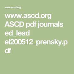 www.ascd.org ASCD pdf journals ed_lead el200512_prensky.pdf