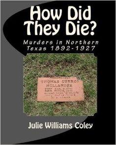 How Did They Die? Murders in Northern Texas 1892-1927