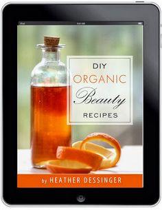DIY Organic Beauty