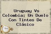 http://tecnoautos.com/wp-content/uploads/imagenes/tendencias/thumbs/uruguay-vs-colombia-un-duelo-con-tintes-de-clasico.jpg Partido Colombia Uruguay. Uruguay vs Colombia: un duelo con tintes de clásico, Enlaces, Imágenes, Videos y Tweets - http://tecnoautos.com/actualidad/partido-colombia-uruguay-uruguay-vs-colombia-un-duelo-con-tintes-de-clasico/